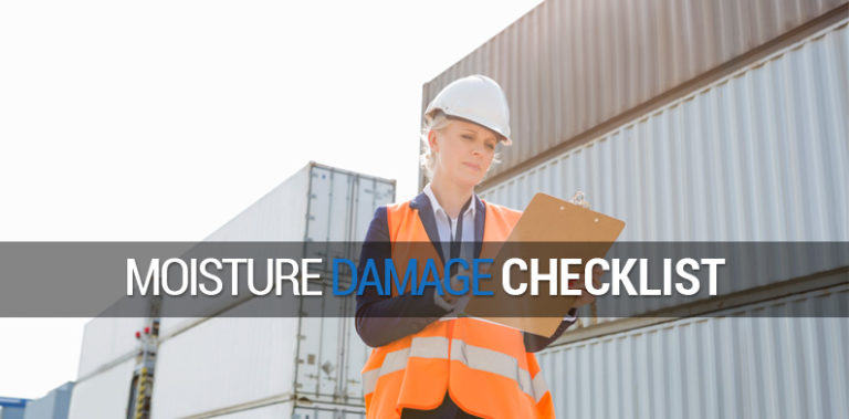 Moisture Damage Checklist, Pro-Ex Shipping Containers